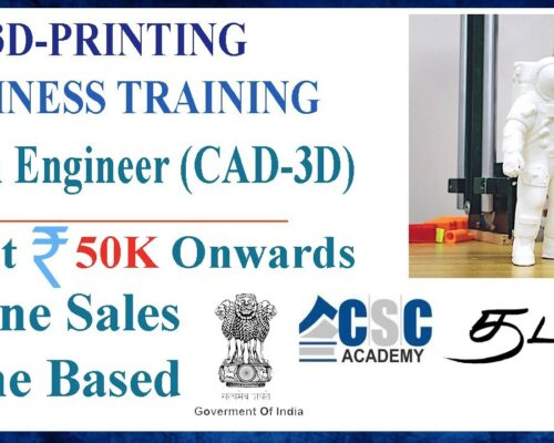 3D Printing Businees Idea | Training | Machine | Loan | CSC Academy | Government of India l GAGA